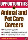 Opportunities in Animal and Pet Careers by Mary Price Lee (Paperback, 2008)