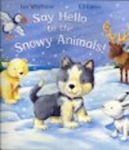 Ian-Whybrow-Say-Hello-pour-Neigeuse-Animals-Tout-Neuf-Envoi-GB