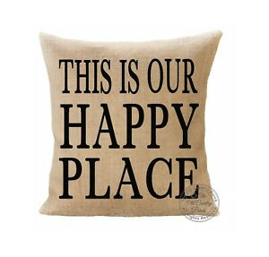Burlap Throw Pillow Cover This Is Our Happy Place Ebay