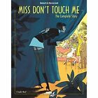 Miss Don't Touch Me by Hubert (Hardback, 2014)