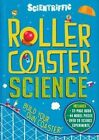 Scientriffic: Rollercoaster Science by Chris Oxlade (Hardback, 2014)