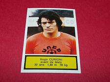 118 H. CURIONI FC METZ ST-SYMPHORIEN AGEDUCATIFS FOOTBALL 1975-76 PANINI 75-1976