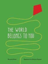The World Belongs to You by Bozzi, Riccardo