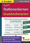 Kohls Stationenlernen Grundrechenarten / 6. Schuljahr von Hans-J. Schmidt (2014, Taschenbuch)