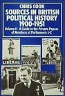 Sources in British Political History 1900-1951: Guide to Private Papers of Members of Parliament - L-Z: v.4 by Josephine Sinclair, Philip Jones, Chris Cook, Jeffrey Weeks (Hardback, 1977)