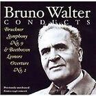 Bruno Walter Conducts Bruckner & Beethoven (2003)
