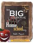The Big Book of Homeschooling by Debi Pearl (Paperback / softback, 2014)