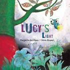 Lucy's Light by Margarita Del Mazo (Hardback, 2015)