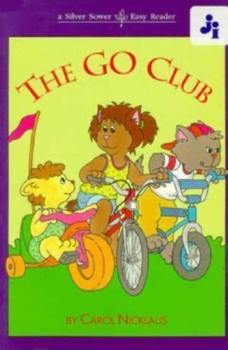 The Go Club [Silver Sports : A Silver Sower Easy Reader, Ages 4 to 6]  Nicklaus,