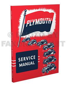plymouth shop manual 1936 1937 1938 1939 1940 1941 1942 repair rh ebay com 1971 plymouth service manual 1969 plymouth service manual