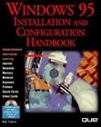 Windows 95 Installation and Configuration Handbook by Jonathan Maitzkin and Rob Tidrow (1995, Hardcover)