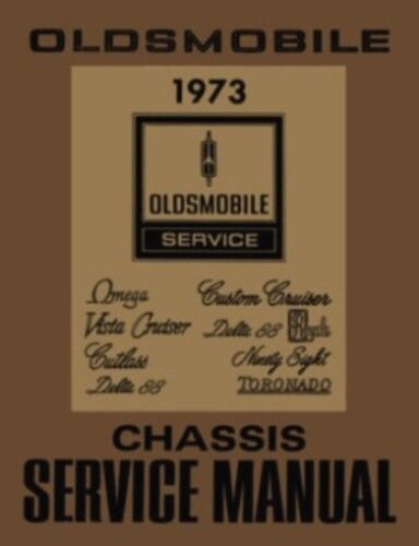 OLDSMOBILE Vintage Original 1973 Supreme Cutlass 98 88 /& Toronado Shop Manual