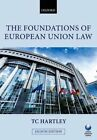 The Foundations of European Union Law by Trevor Hartley (Paperback, 2014)