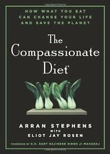The Compassionate Diet: How What You Eat Can Chang