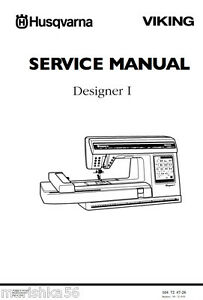Husqvarna Viking Designer 1 One Service Manual Amp Parts