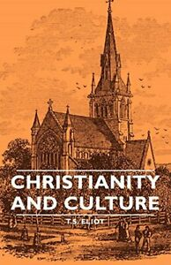Christianity-and-Culture-Paperback-Mar-15-2007-Eliot-T-S