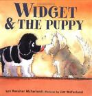 Widget and the Puppy by Lyn Rossiter McFarland (2004, Hardcover)