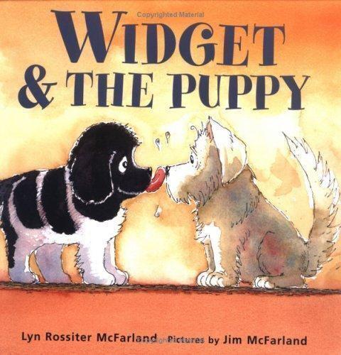 Widget & the Puppy by Lyn Rossiter McFarland, Jim McFarland