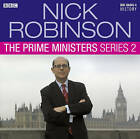 Nick Robinson's the Prime Ministers: Series 2 by Nick Robinson (CD-Audio, 2011)