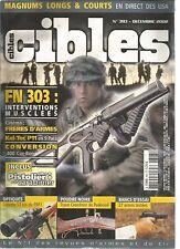 CIBLES N°393 FN 303 / KEL-TEC P11 EN 9 PARA / CONVERSION 400 COR-BON / LUNETTE
