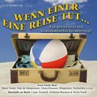 Wenn einer eine Reise tut .., 2 Audio-CDs von Mark Twain, Guy de Maupassant und Joachim Ringelnatz (2009)