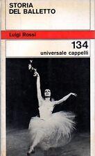 STORIA DEL BALLETTO LUIGI ROSSI 1972 CAPPELLI (KA911)
