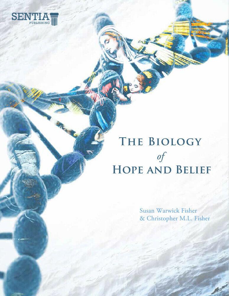 Die Biologie der Hoffnung und des Glaubens ISBN-13  9780996167260