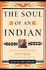 Soul of an Indian : And Other Writings from Ohiyesa (2001, Hardcover)