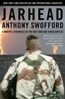 Jarhead a Marine's Chronicle of The Gul by Swofford Anthony 9780743244916