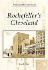 Rockefeller's Cleveland by Sharon E Gregor (Paperback / softback, 2010)