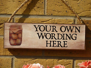 PERSONALISED-SHED-SIGN-JAMS-ONIONS-PICKLES-PRESERVES-YOUR-OWN-WORDING-OWN-NAMES