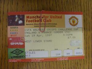 19-04-1997-Ticket-England-U15-v-France-U15-At-Manchester-United-Thanks-for