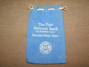 VINTAGE CLOTH DEPOSIT COIN MONEY BAG  FIRST NATIONAL BANK OF BONNERS FERRY IDAHO