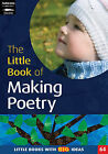 The Little Book of Making Poetry: Little Books with Big Ideas by Keri Finlayson (Paperback, 2009)