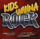 Kids Wanna Rock 0888430807822 CD &h