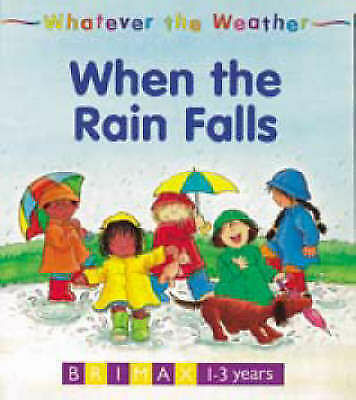 (good)-whatever The Weather: When The Rain Falls (board Book)--1858541042