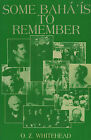Some Baha'is to Remember by Zebby Whitehead (Paperback, 1983)