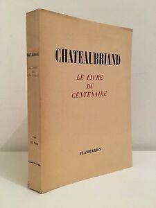 Chateaubriand El Libro de La Centenario Flammarion 1949