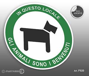 Cartello-adesivo-034-In-questo-locale-gli-animali-sono-i-benvenuti-034