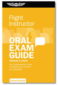 NEW - ASA Certified Flight Instructor CFI Oral Exam Guide | ASA-OEG-CFI7