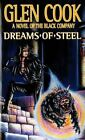 Chronicles of the Black Company: Dreams of Steel Vol. 5 by Glen Cook (1990, Paperback, Revised)