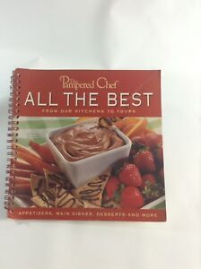 The Pampered Chef All The  Best From Our Kitchens To Yours Cookbook