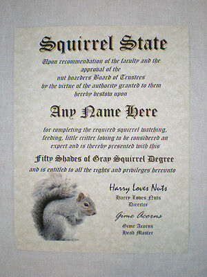 great conversation piece and a great gift! Cool Diploma for a Squirrel lover