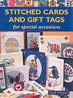 Stitched Cards and Gift Tags: For Special Occasions by Carol Phillipson (Paperback, 2003)