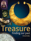 Treasure: Finding Our Past by Richard Hobbs (Paperback, 2003)