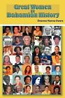 Great Women in Bahamian History: Bahamian Women Pioneers by Deanne Hanna-Ewers (Paperback, 2013)