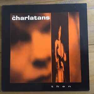 The Charlatans  Then 12034  Vinyl - Broughton Astley, Leicestershire, United Kingdom - The Charlatans  Then 12034  Vinyl - Broughton Astley, Leicestershire, United Kingdom