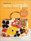 The Best of Sew Simple Magazine : A Collection of Quick Projects (2009, Paperback)