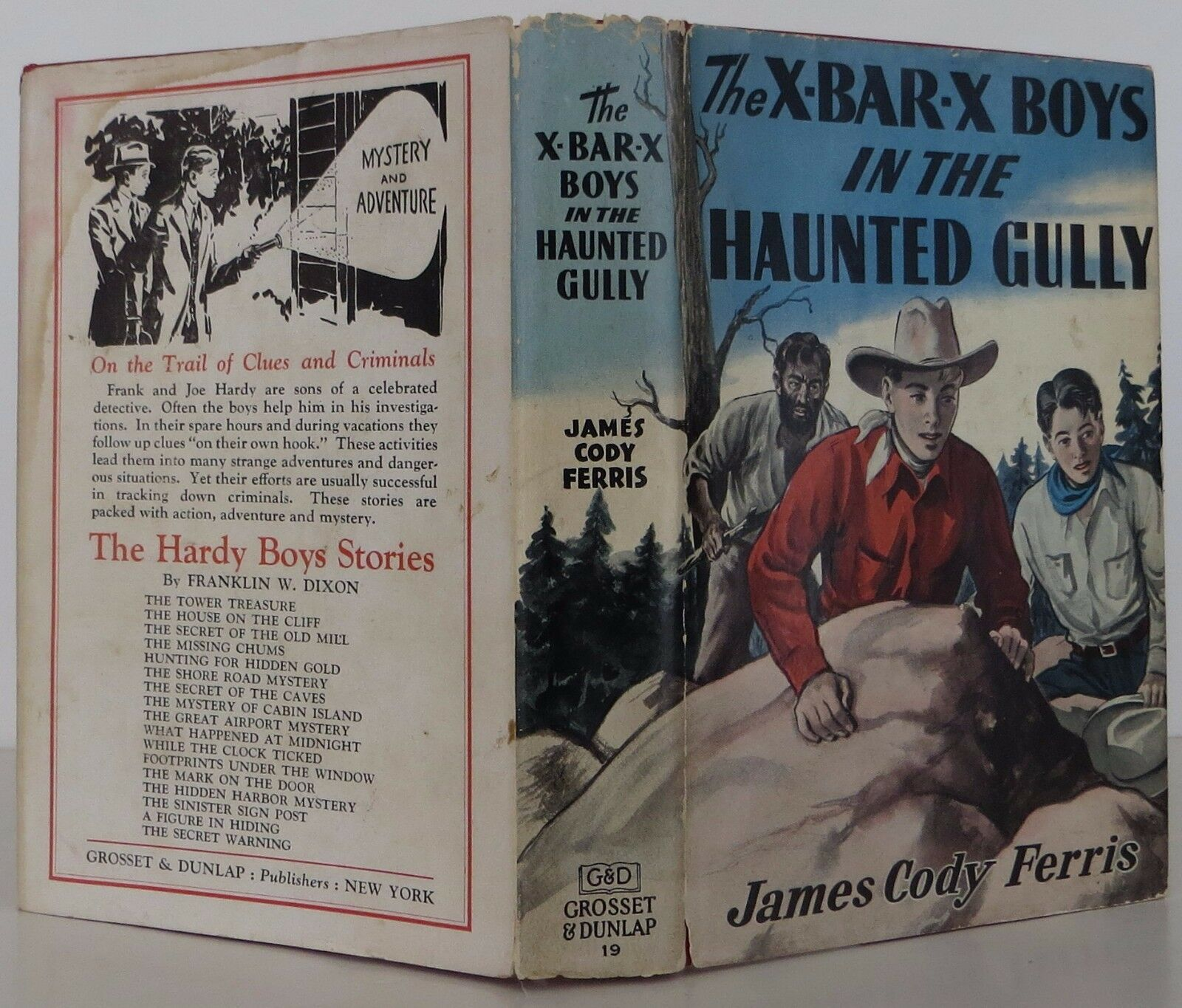 JAMES CODY FERRIS The X Bar X Boys in the Haunted Gully