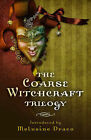 The Coarse Witchcraft Trilogy by Suzanne Ruthven (Paperback, 2013)